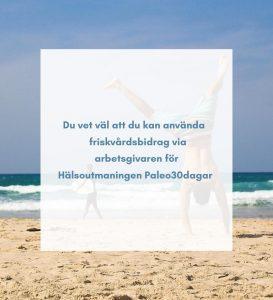 Information om friskvårdsbidrag för Hälsoutmaningen Paleo30dagar